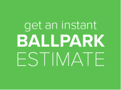 Get A Free Ballpark Estimate